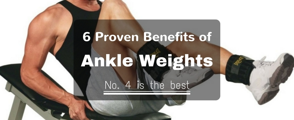 benefits of ankle weights