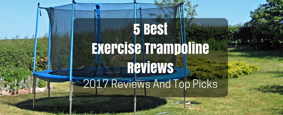 exercise trampoline reviews