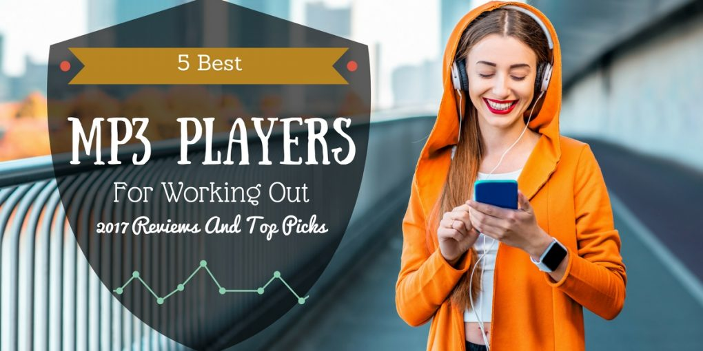 best mp3 player for working out